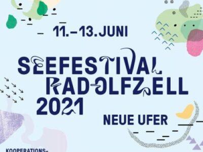 VERSCHOBEN AUF 24. – 26. 09.2021:  Seefestival Radolfzell 2021 – Neue Ufer